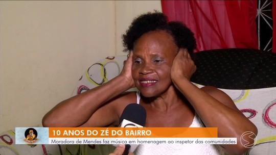 Moradora de Mendes faz música em homenagem ao Zé do Bairro