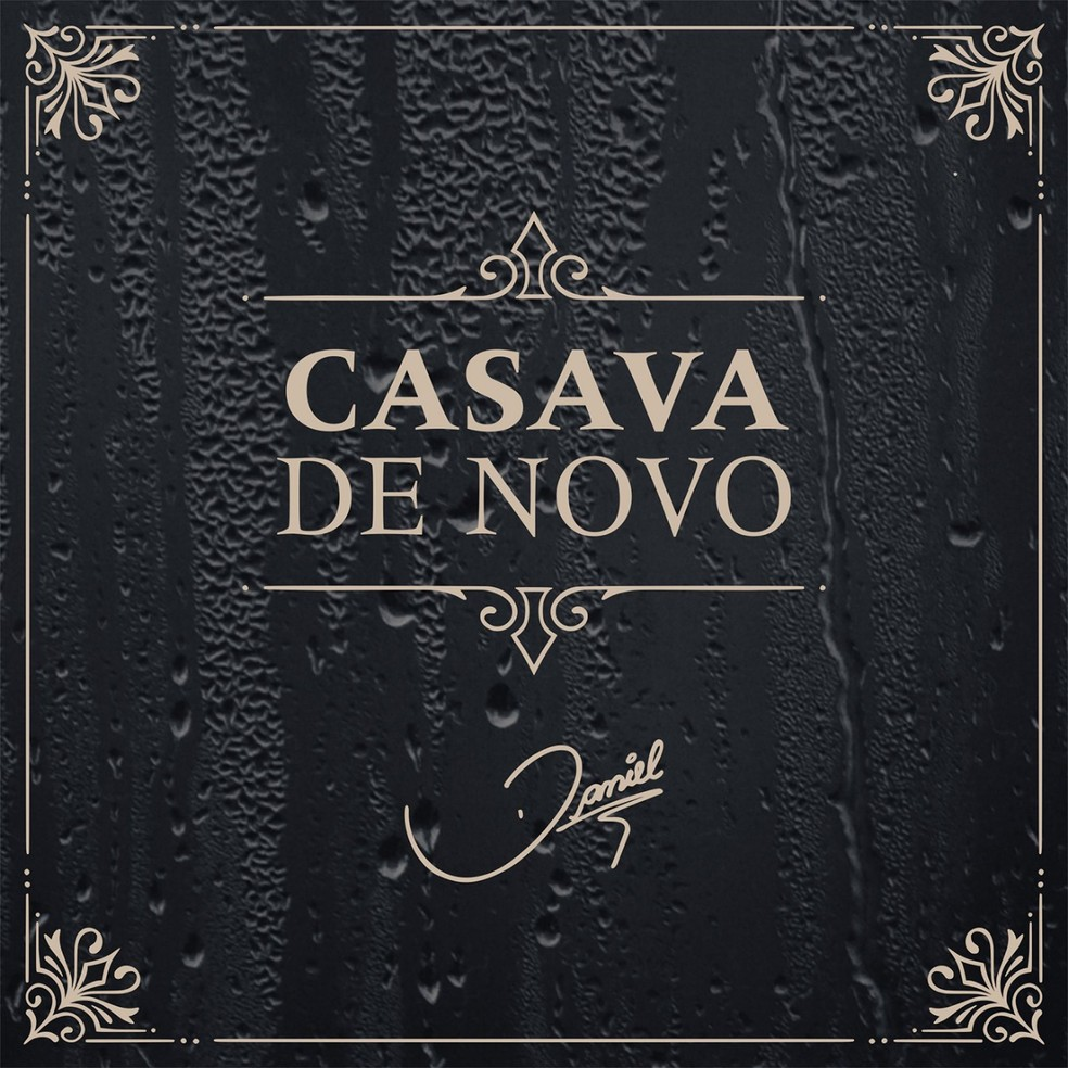 Capa do single 'Casava de novo', de Daniel — Foto: Divulgação / ONErpm