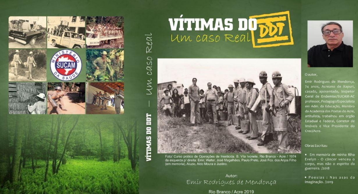 Livro conta história de ex-soldados da malária que morreram após contato com inseticida no AC - Notícias - Plantão Diário