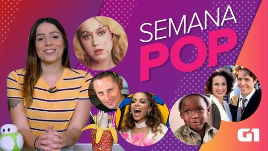 Semana Pop tem Anitta em nova fase, tragédias com influencers e plágio de Katy Perry