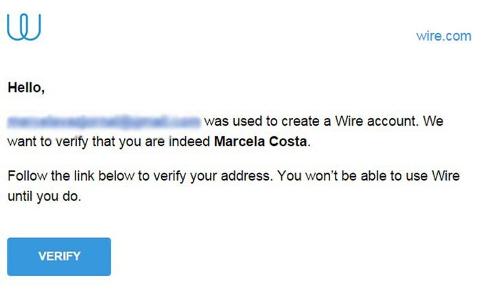 E-mail de confirmação enviado pelo Wire (Foto: Reprodução)