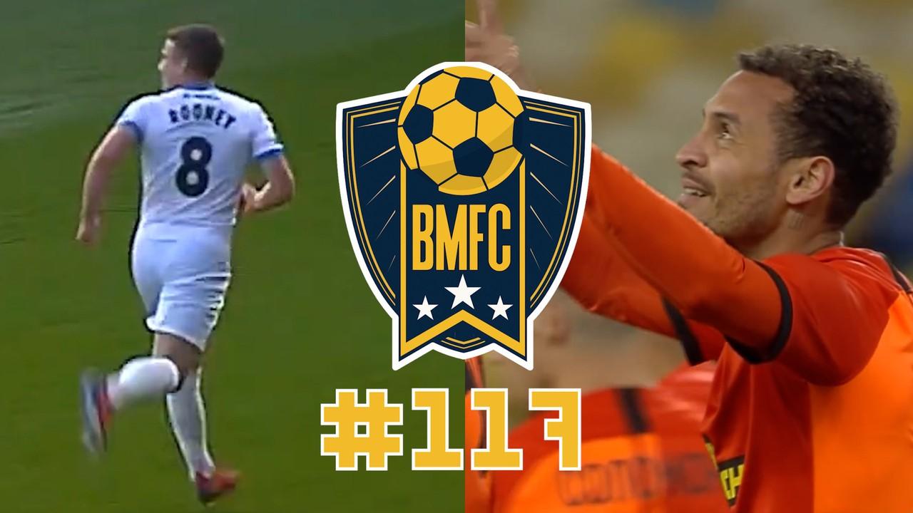 BMFC 117: Irmão de Rooney faz golaço do meio de campo e ex-santistas brilham na Ucrânia