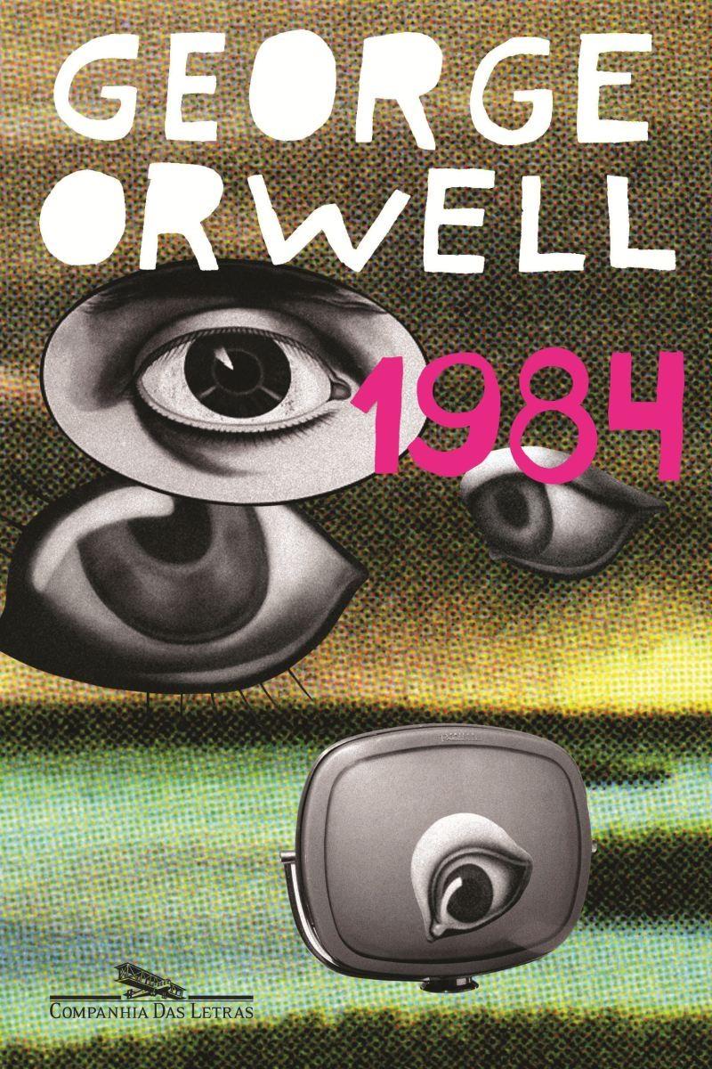Livro 1984, edição da Companhia das Letras (Foto: Divulgação/Companhia das Letras)
