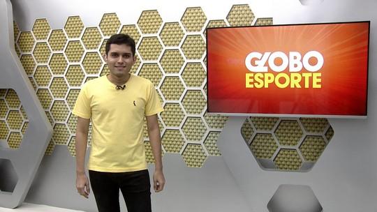 Veja a íntegra do Globo Esporte dessa terça-feira, 19/11