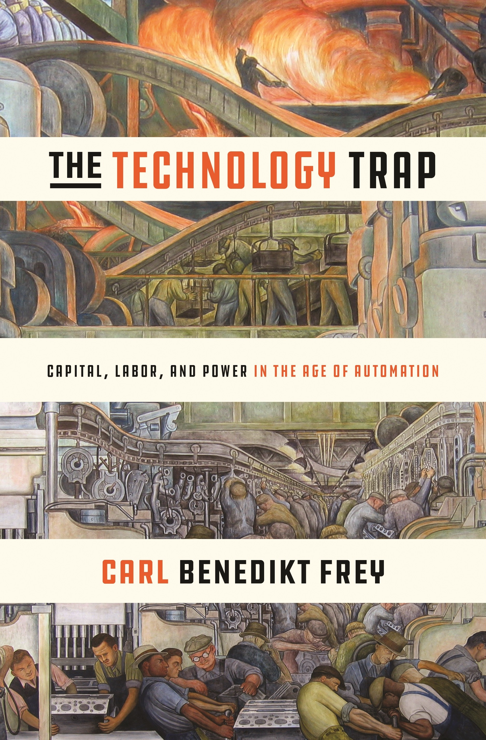 The Technology Trap: Capital, Labour and Power in the Age of Automation, de Carl Benedikt Frey (Foto: Divulgação)