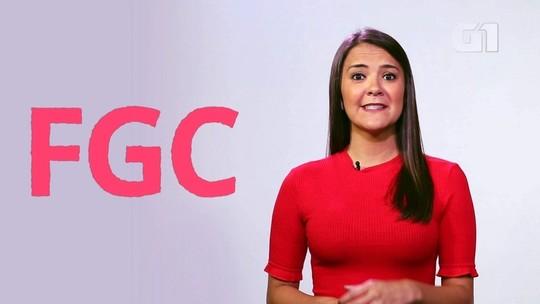 FGC: entenda o que é o Fundo Garantidor de Créditos, o 'seguro' do investidor