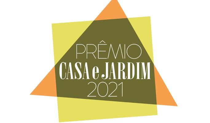 Prêmio Casa e Jardim 2021: saiba tudo sobre as categorias e inscrições