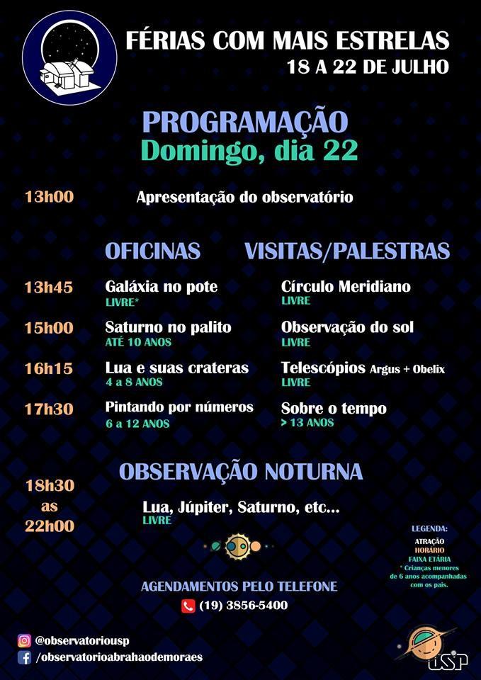 """Programação do dia 22 de julho do evento """"Ferias com Mais Estrelas"""" (Foto: OAM)"""