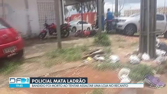 Policial de folga mata ladrão no Recanto das Emas