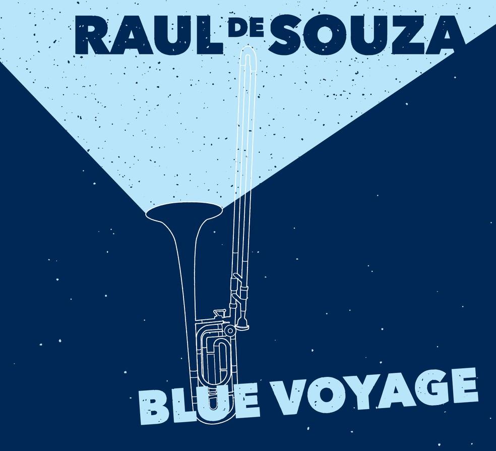 Capa do álbum 'Blue voyage', de Raul de Souza — Foto: Arte de Alexandre Calderero