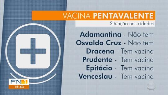 Cidades da região de Prudente enfrentam falta de vacina pentavalente