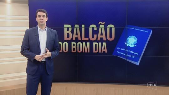 Balcão do Bom Dia: confira as oportunidades de emprego com vagas abertas em SC