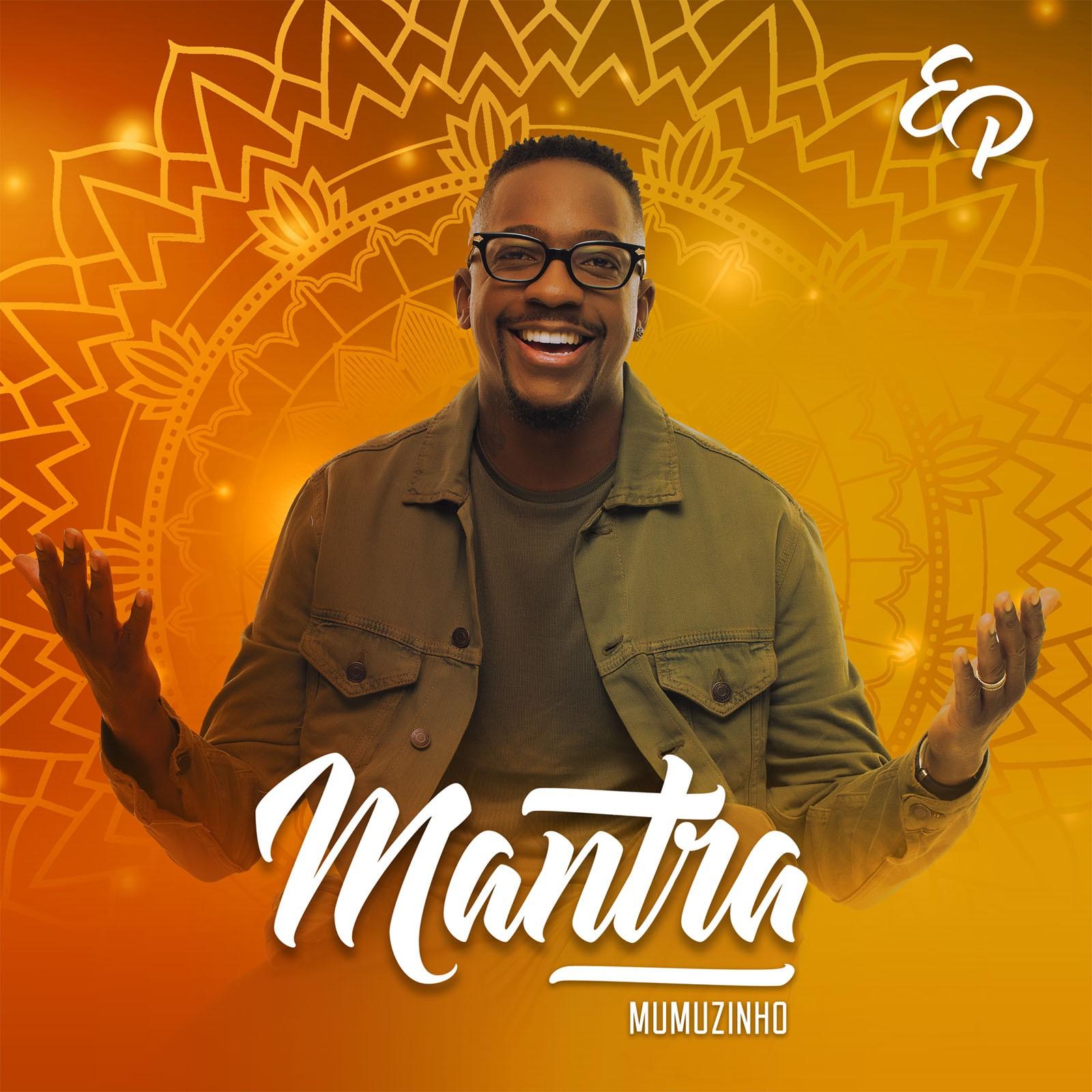 Mumuzinho é mais feliz, entre as repetições do EP 'Mantra', quando professa a fé na vida