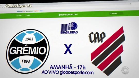 GloboEsporte.com transmite com exclusividade o jogo Grêmio x Athletico-PR, pelo Brasileirão