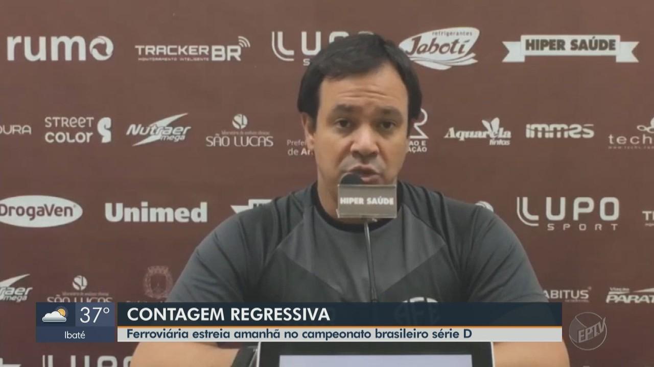 Ferroviária estreia neste sábado na série D do Campeonato Brasileiro