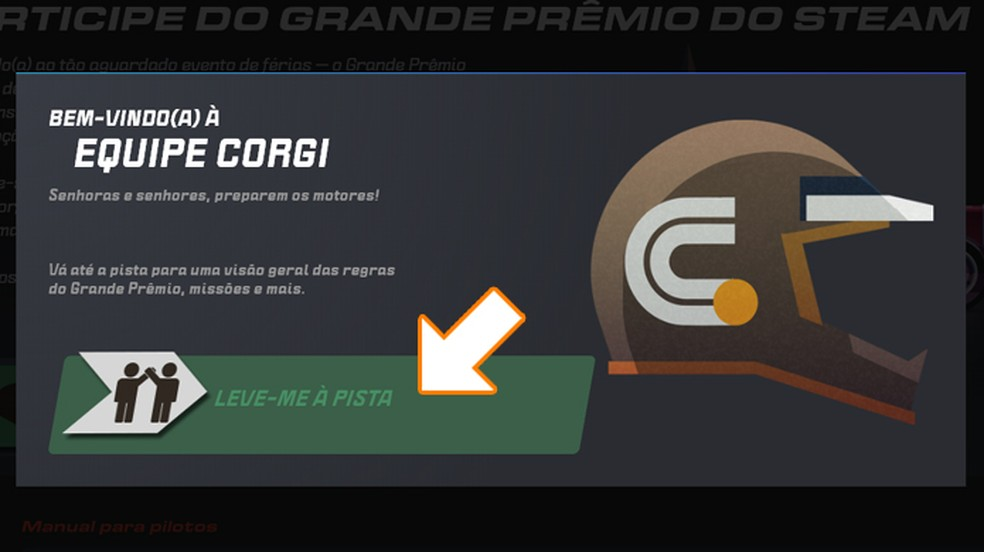 Após selecionar sua equipe clique em Leve-me à pista para ver a corrida do Grande Prêmio do Steam de 2019 — Foto: Reprodução/Rafael Monteiro