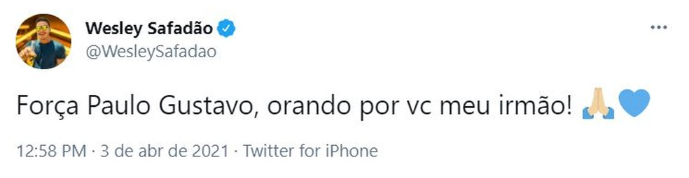 """""""Orando por você"""", diz Wesley Safadão sobre Paulo Gustavo — Foto: Twitter/Reprodução"""