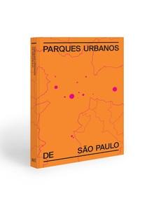 Capa do livro Parques urbanos de São Paulo (Foto: Divulgação)