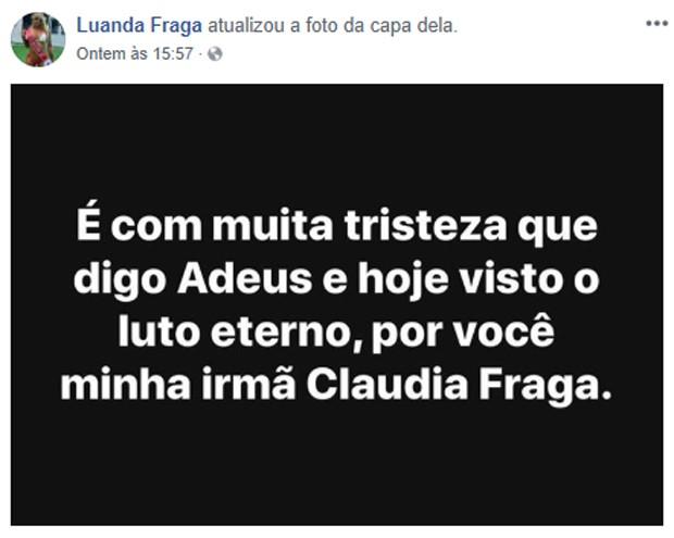 Luanda Fraga lamenta morte da irmã Claudia Fraga (Foto: Reprodução)