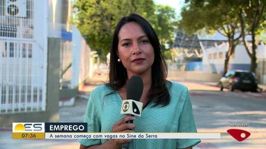 Sine da Serra, ES, começa semana com  279 vagas de emprego