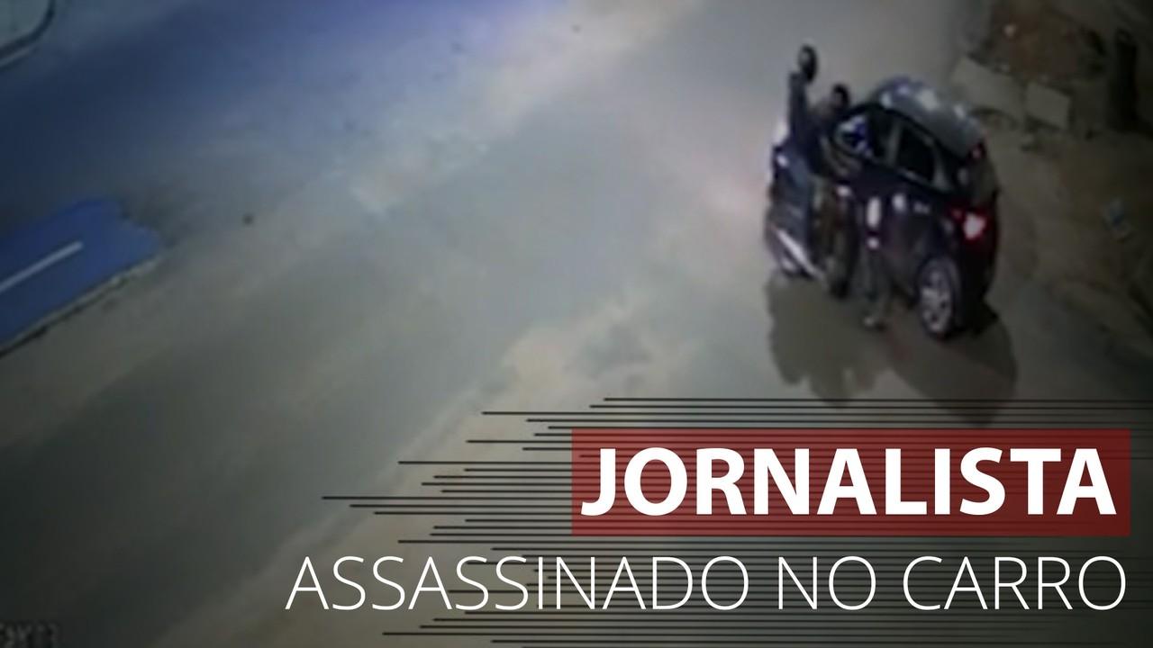 Imagens mostram jornalista sendo assassinado dentro de carro