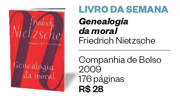 Livro da semana | Genealogia da moral (Foto: Divulgação)