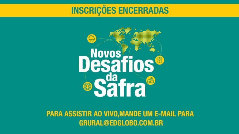 arte inscrições encerradas (Foto: Globo Rural)