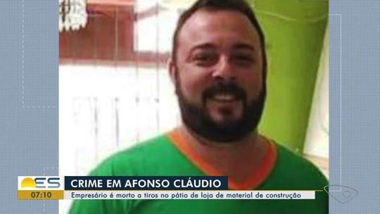 Empresário é assassinado dentro de empresa em Afonso Cláudio, ES