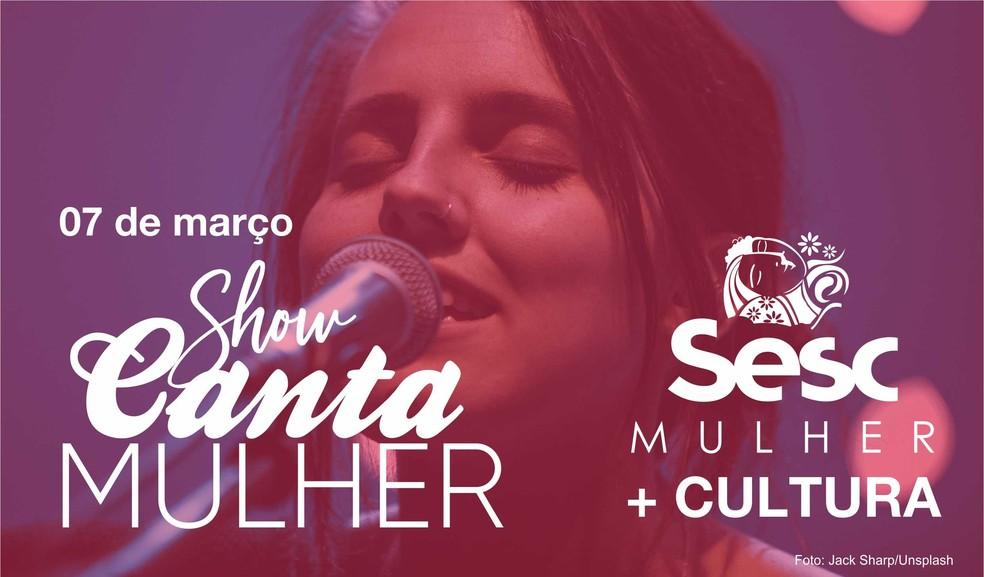 """""""Canta Mulher"""" acontece no dia 7 de março em Porto Velho  — Foto: Sesc/ Divulgação"""