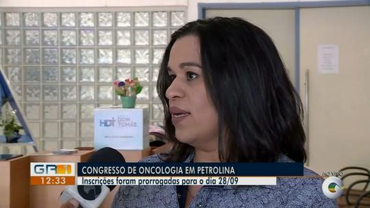 Congresso de Oncologia vai discutir o tratamento e a prevenção do câncer no Vale do São Francisco