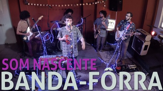 Banda-Fôrra fala sobre primeiro álbum e lança música inédita no Som Nascente