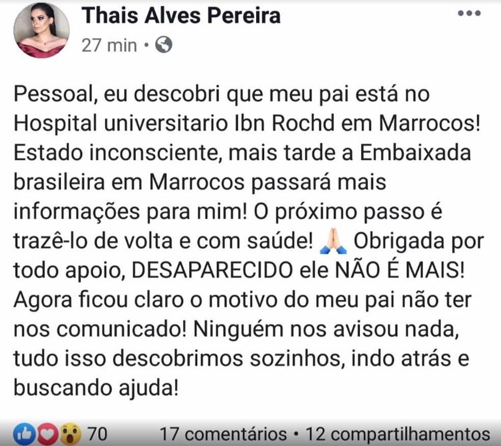 A filha fez um post na manhã desta quarta-feira (10), após receber informações da Embaixada brasileira sobre o paradeiro do pai  — Foto: Arquivo Pessoal