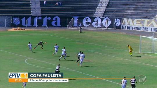 Inter de Limeira e XV de Piracicaba empatam na estreia da Copa Paulista