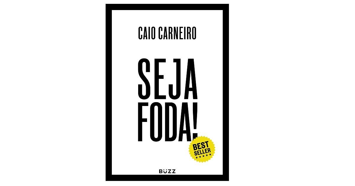 Seja foda (Foto: Divulgação)