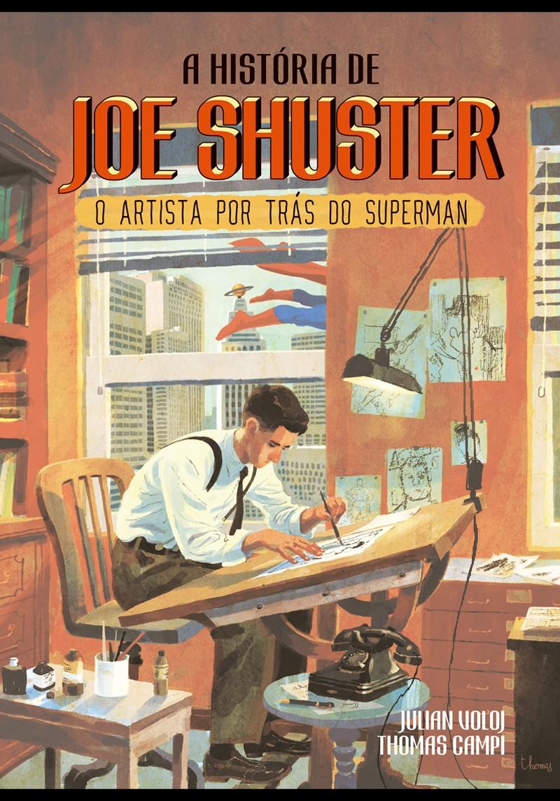 Conheça mais da história de um dos criadores do Superman com A História de Joe Shuster (Foto: Divulgação )