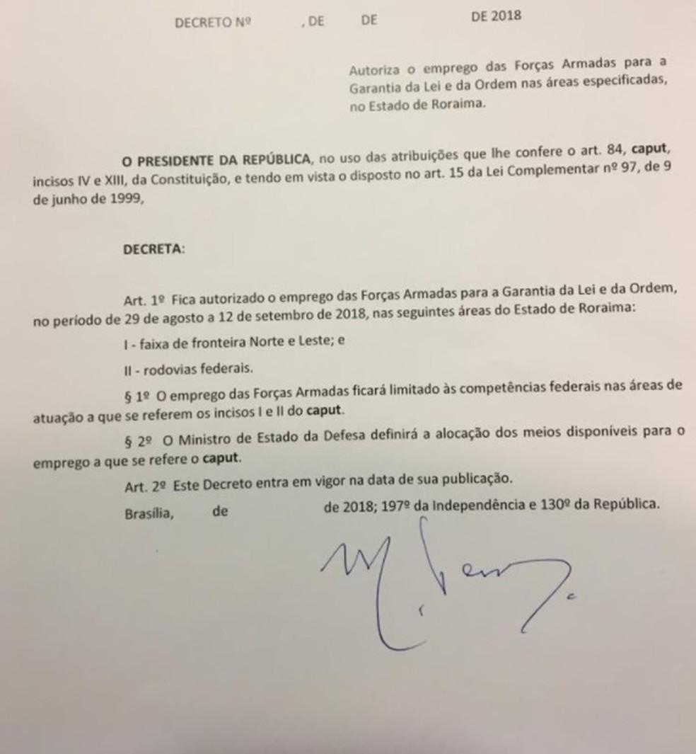 Decreto assinado pelo presidente Michel Temer autoriza envio das Forças Armadas a Roraima (Foto: Reprodução)