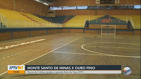 Monte Santo de Minas e Ouro Fino decidem a Taça EPTV de Futsal Sul de Minas