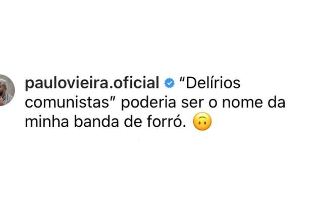 Paulo Vieira reagiu com humor (Foto: Reprodução)