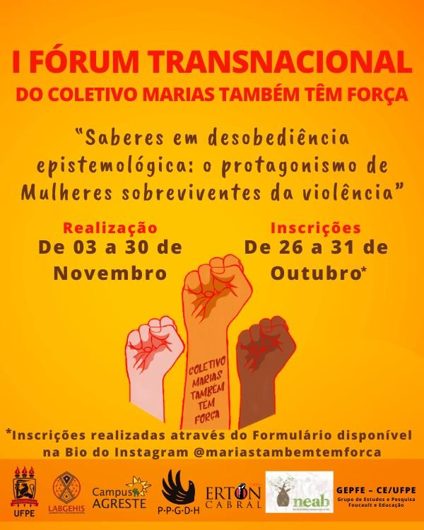 Coletivo promove primeiro fórum sobre protagonismo das mulheres sobreviventes da violência