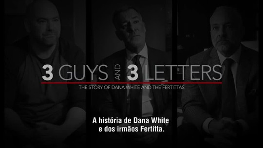 """""""UFC: 25 Anos Em Curtas"""": confira como Dana White e os irmãos Fertitta levantaram o Ultimate"""