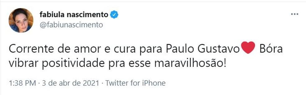 'Corrente de amor e cura', diz atriz Fabiula Nascimento sobre Paulo Gustavo — Foto: Reprodução/Twitter