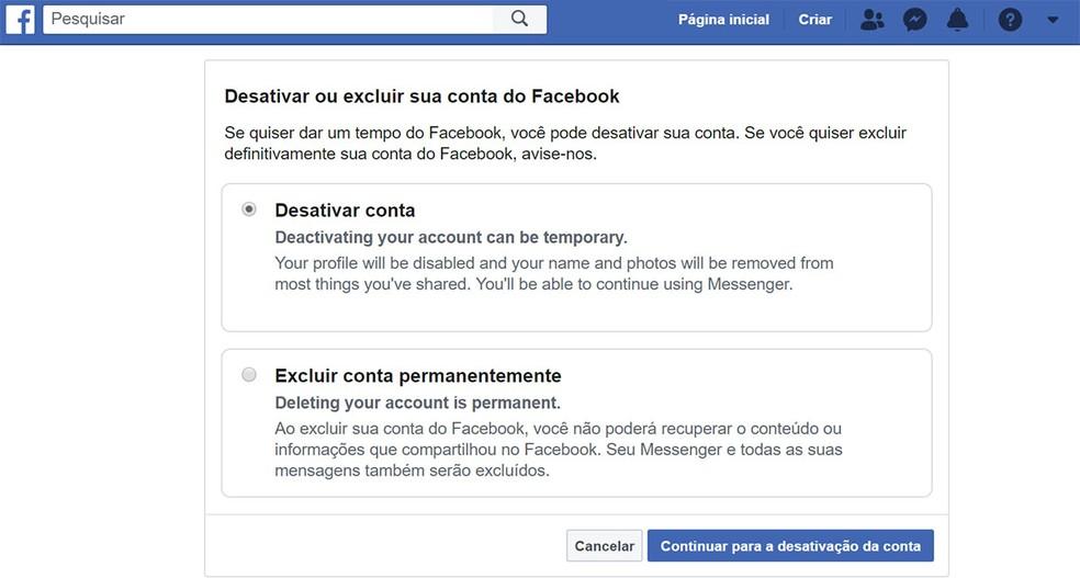 Facebook permite escolher entre desativar ou excluir conta permanentemente — Foto: Reprodução