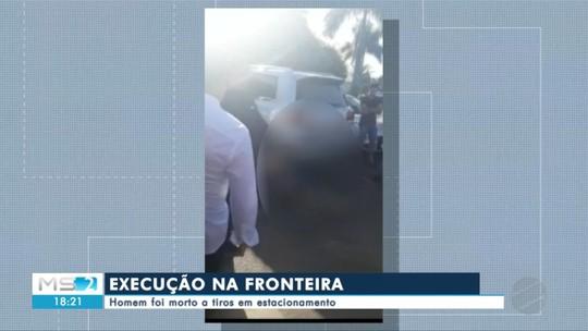 Homem é executado em estacionamento de loja de importados na fronteira com o Paraguai