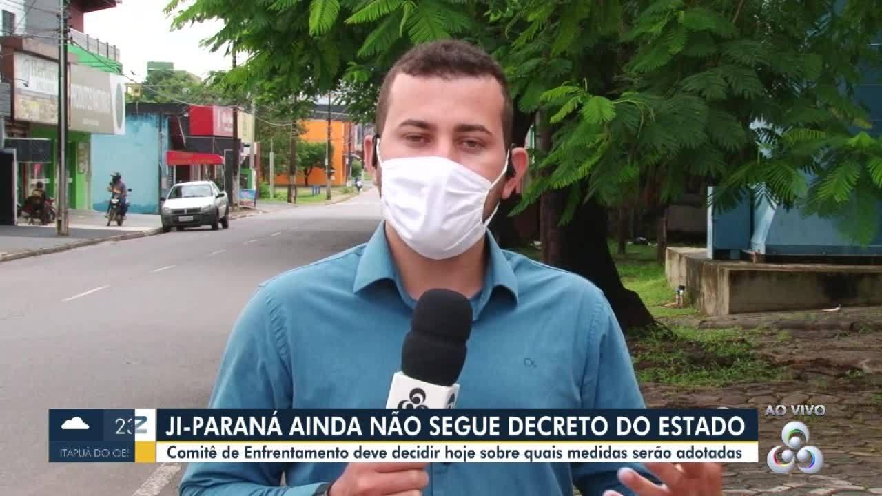 Ji-Paraná deve decidir nesta segunda-feira se segue ou não o decreto estadual