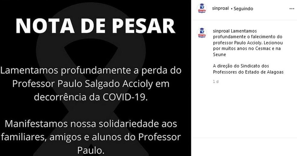 Sindicato dos Professores de Alagoas divulga nota de pesar sobre o falecimento do professor Paulo Aciolly, que morreu de Covid-19 — Foto: Reprodução/Instagram