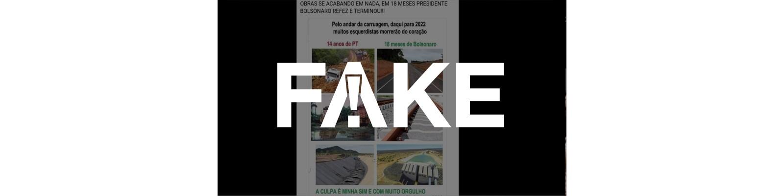 É #FAKE que fotos mostrem obras concluídas em 18 meses de governo Bolsonaro