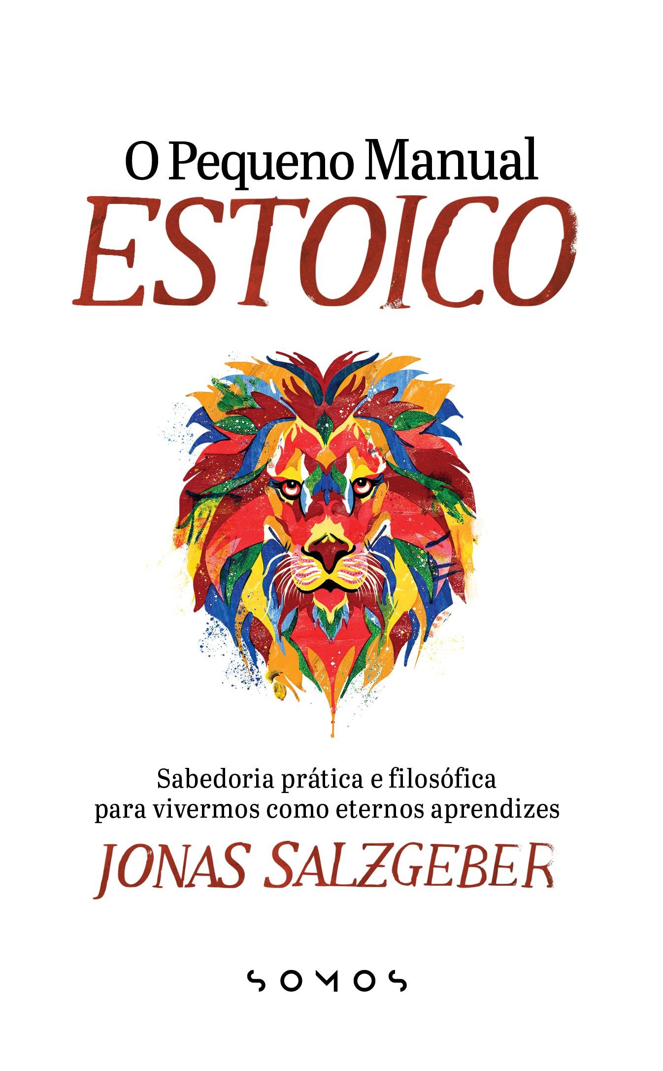 """""""O pequeno manual prático do estoicismo"""", de Jonas Salzgeber (Foto: Reprodução)"""