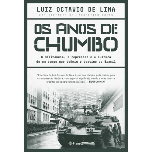 Capa do livro Os Anos de Chumbo, de Luiz Octavio de Lima (Foto: Divulgação)