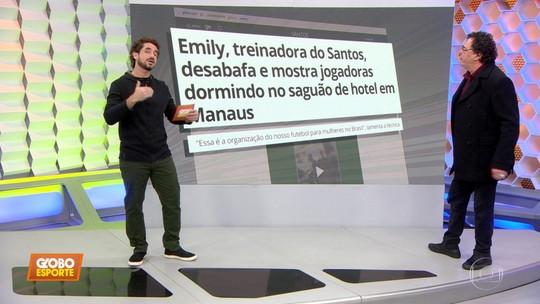 """Casagrande critica organização do futebol feminino após problema com o Santos: """"Absurdo"""""""