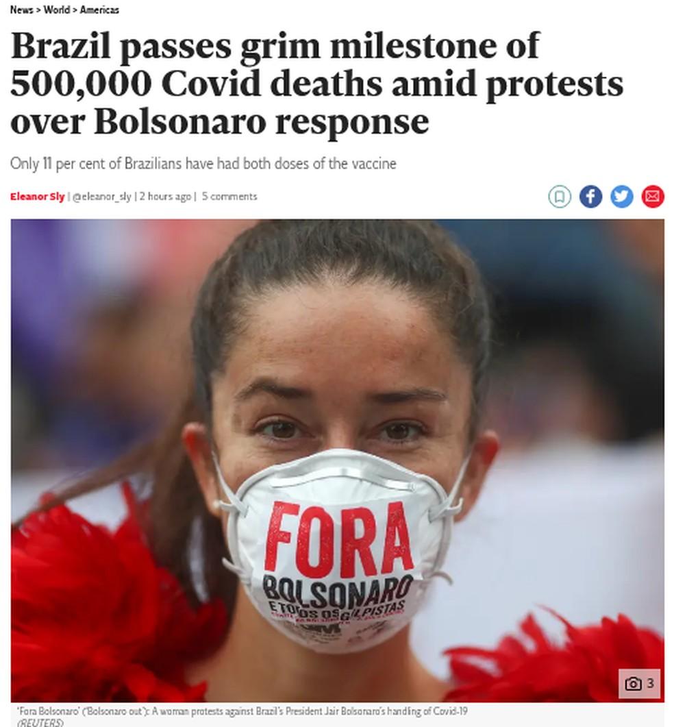 O jornal britânico The Independent retrata as manifestações no Brasil no dia em que se atingiu 500 mil mortes por Covid-19. — Foto: Reprodução